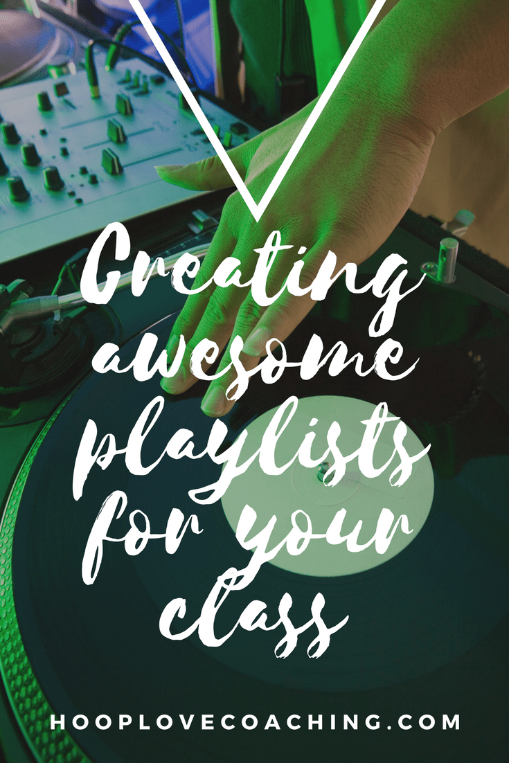 creating playlists for your hoop dance classes