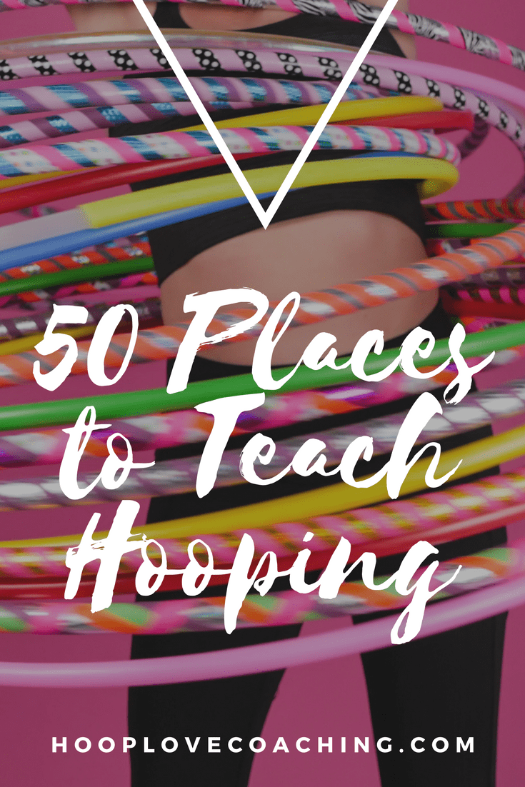50 Places to teach hula hoop guide