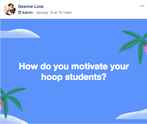 How do you motivate your hoop students?